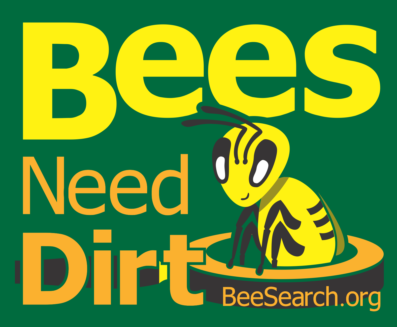 Beesearch.org -- Bees Need Dirt!